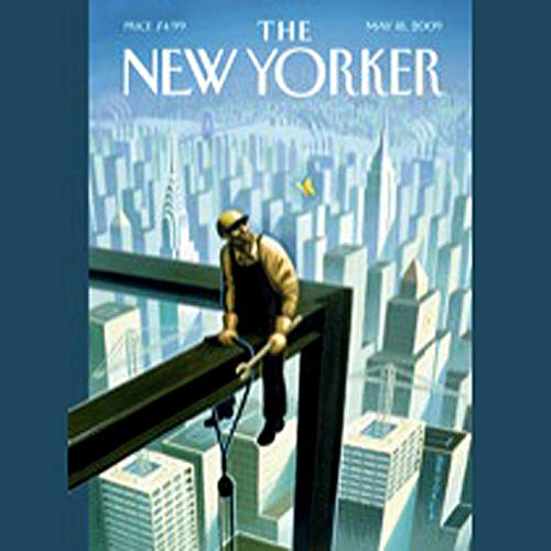The New Yorker, May 18th, 2009 (Jonah Lehrer, Dana Goodyear, John Seabrook) audiobook cover art