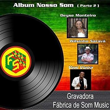 Álbum Nosso Som, Pt. 02