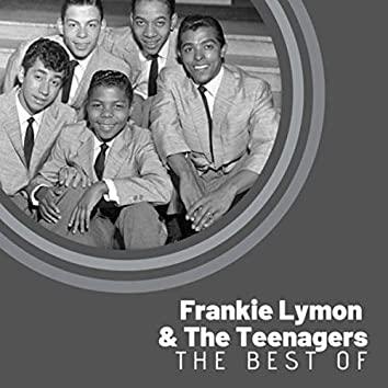 The Best Of Frankie Lymon & The Teenargers