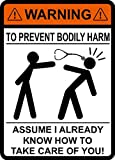 Warning to Avoid Injury Don't Tell Me How to Do My Job Stethoskop, to Prevent Body Harm Assume I Already Know How to Take Care of You, Stethoskop, Arzt, Krankenschwester, Medizin,...