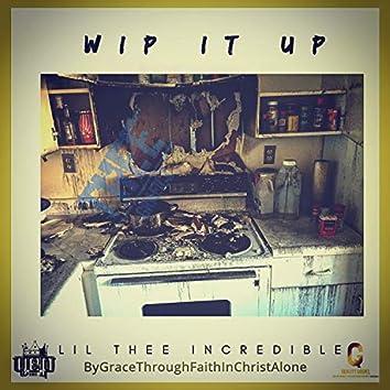 Wip It Up
