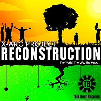 X-ARO PROJECT - RECONSTRUCTION