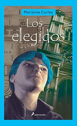 Los Elegidos: Los Guardianes del Tiempo I (Narrativa Joven)