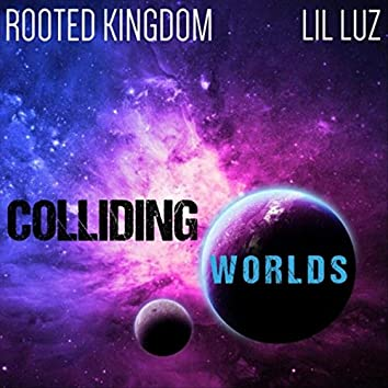 Colliding Worlds (feat. Lil Luz)