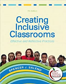 Creating Inclusive Classrooms (text only) 7th (Seventh) edition by S. J. Salend