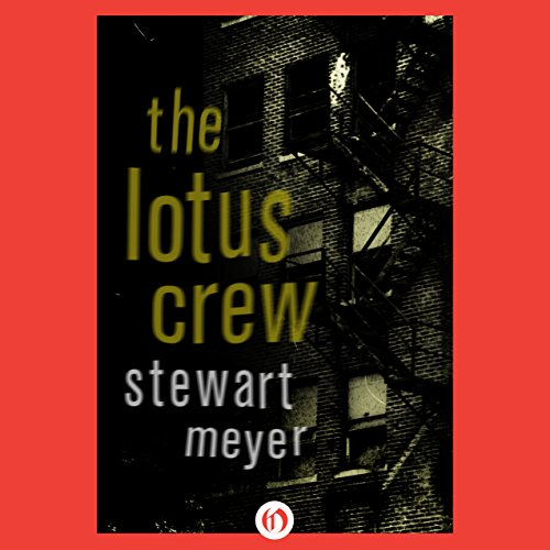 The Lotus Crew Audiobook By Stewart Meyer cover art