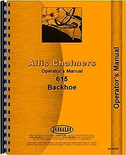 Allis Chalmers 615 Backhoe Tractor Operators Manual