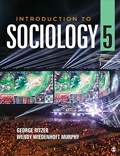 Compare Textbook Prices for Introduction to Sociology 5 Edition ISBN 9781544355184 by Ritzer, George,Wiedenhoft Murphy, Wendy