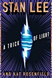 TRICK OF LIGHT HC NOVEL (Stan Lee's Alliances)