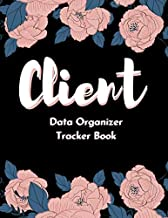 Client Data Organizer Tracker Book: Loyal Client Book Data Tracking, Client Data Organizer Appointment Book For Hairstylist, Nail Technicians, Estheticians, Makeup,  Stylist Client Profile Binder,  Log Book With  Alphabetical Tabs