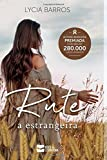 Rute: a estrangeira (Coleção Elas) (Portuguese Edition)