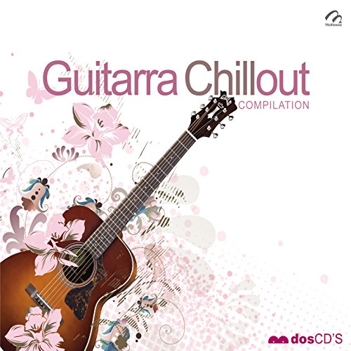 Guitarra Chillout Compilation