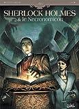 Sherlock Holmes et le Necronomicon T01 - L'Ennemi intérieur