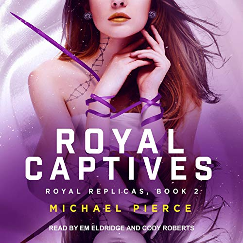 Royal Captives Audiobook By Michael Pierce cover art