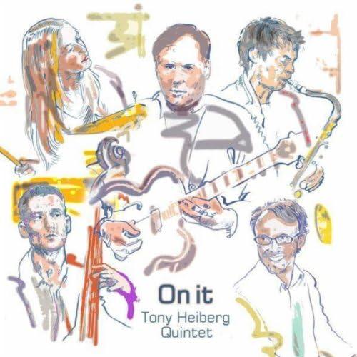 Tony Heiberg Quintet