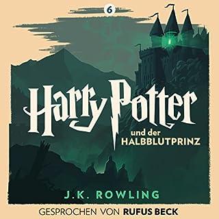 Harry Potter und der Halbblutprinz - Gesprochen von Rufus Beck Titelbild