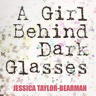 A Girl Behind Dark Glasses cover art