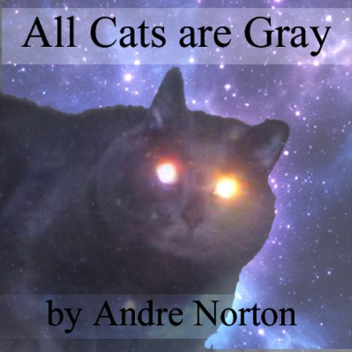 All Cats Are Gray audiobook cover art