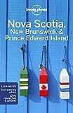 Lonely Planet Nova Scotia, New Brunswick & Prince Edward Island 5 (Regional...