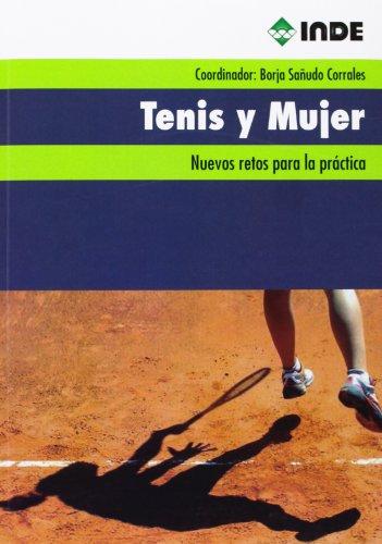 Tenis y Mujer: Nuevos retos para la práctica: 829