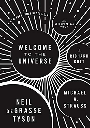 Welcome to the Universe: An Astrophysical Tour (Astrophysics for People in a Hurry Series) (English Edition)
