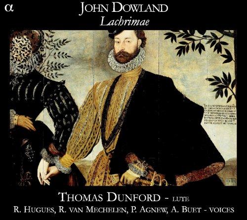 Downland: Lachrimae / Thomas Dunford, Laúd. Ruby Hugues, Soprano. Reinoud Van Mechelen, Tenor. Paul Agnew, Tenor. Alain Buet, Barítono