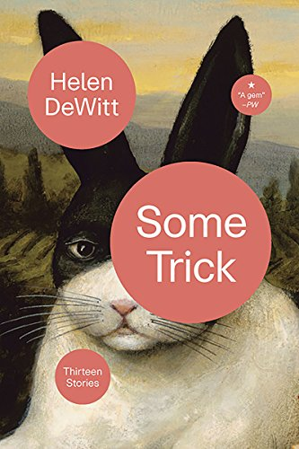 Image of Some Trick: Thirteen Stories