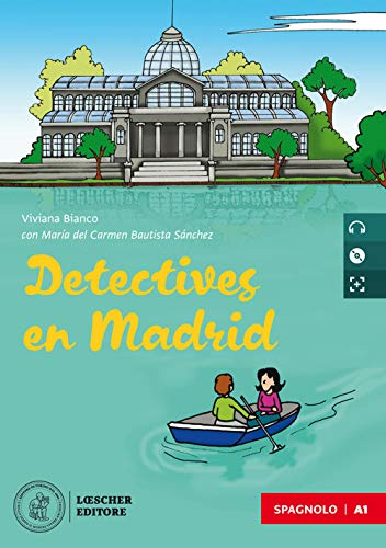 Detectives en Madrid. Nivel A1. Con e-book. Con espansione online. Con CD-Audio