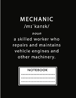 Notebook: Auto Mechanic Notebook To Write In, Mechanic Machine Repair Labor Notebook Planner Auto Repair Funny Mechanic Gi...