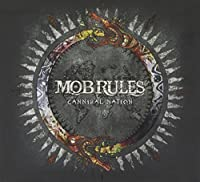 Cannibal Nation by MOB RULES (2013-05-03)