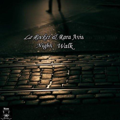 La Rocket , Rara Avis feat. Rara Avis