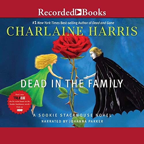 Dead In the Family Audiobook By Charlaine Harris cover art
