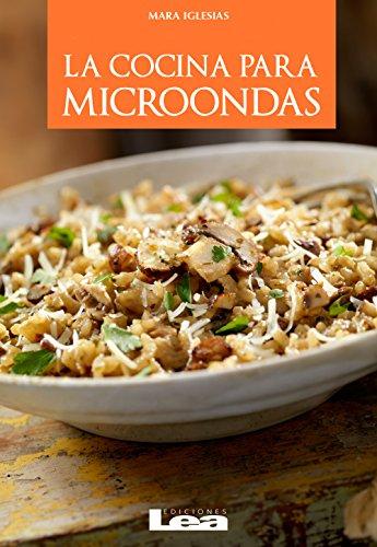 La cocina para microondas (Nueva Cocina)...