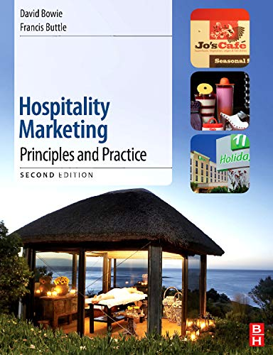 Hospitality Marketing, Second Edition: Principles and Practice