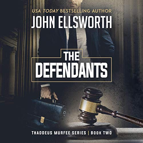 The Defendants (Thaddeus Murfee Legal Thrillers) Titelbild