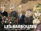 Les Barbouzes - Entre gens du même monde