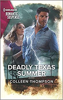 Deadly Texas Summer (Harlequin Romantic Suspense) by [Colleen Thompson]