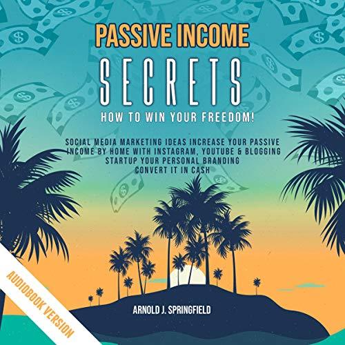 Passive Income Secrets  By  cover art