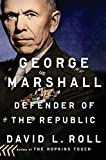 Image of George Marshall: Defender of the Republic
