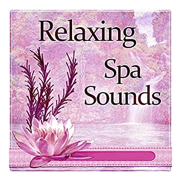 Relaxing Spa Sounds – Calming Waves, Spa Center, Beauty Collection Sounds of Nature, Serenity Spa, Wellness
