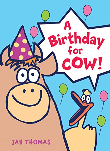A Birthday for Cow! (The Giggle Gang)