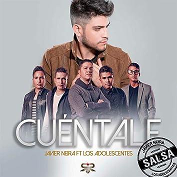 Cuéntale (Versión Salsa Los Adolescentes)
