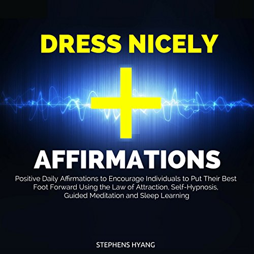 Dress Nicely Affirmations audiobook cover art