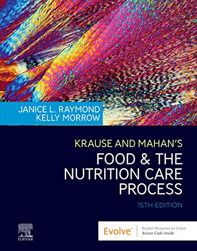 Compare Textbook Prices for Krause and Mahan's Food & the Nutrition Care Process 15 Edition ISBN 9780323636551 by Raymond MS  RDN  CSG, Janice L,Morrow MS  RDN  FAND, Kelly