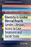 Diversity in Global Mental Health: Gender, Lifespan, Access