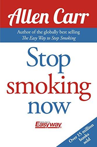 Stop Smoking Now (Allen Carr's Easyway Book 21)