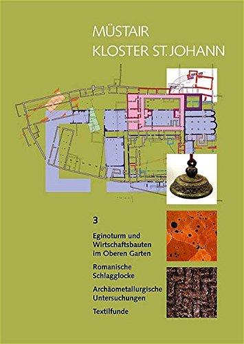 Müstair - Kloster St. Johann (Veröffentlichungen des Instituts für Denkmalpflege an der Eidgenössischen Technischen Hochschule Zürich)