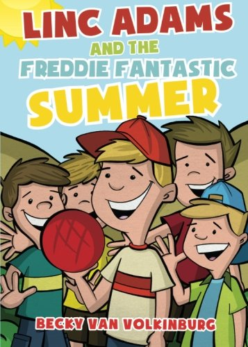 Linc Adams and the Freddie Fantastic Summer