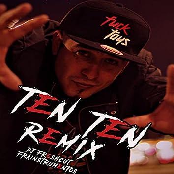 Ten Ten (Remix)