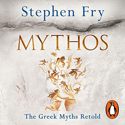 Mythos                   By:                                                                                                                                 Stephen Fry                               Narrated by:                                                                                                                                 Stephen Fry                      Length: 15 hrs and 25 mins     945 ratings     Overall 4.8